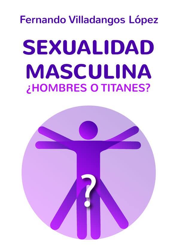 sexualidad masculina en crisis